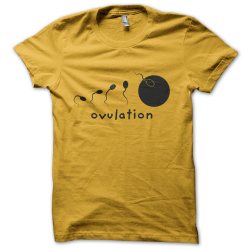 Tee-shirt original rigolo Ovulation