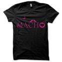 Tee-shirt original rigolo Macho