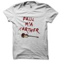 Tee-shirt original rigolo Paul m'a cartner